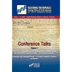 DVD Restoring the Republic 2007: Volume 11 - Ted Galen Carpenter and Bob Barr