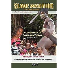 SLAVE WARRIOR: The Beginning
