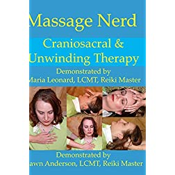 Craniosacral and Unwinding Therapy