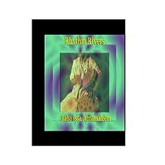 Rhythm Rivers, featuring Baba Issa Abramaleem