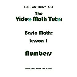 The Video Math Tutor: Basic Math: Lesson 1 - Numbers (PAL)