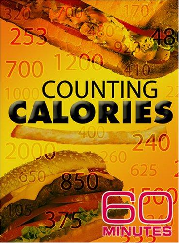 60 Minutes - Counting Calories (November 18, 2007)