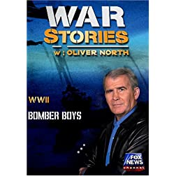 WAR STORIES WITH OLIVER NORTH:BOMBER BOYS