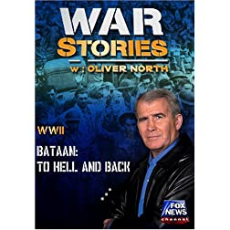 WAR STORIES WITH OLIVER NORTH: BATAAN - TO HELL AND BACK