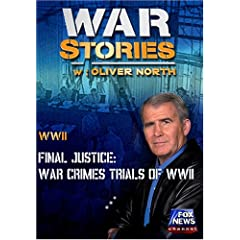 WAR STORIES WITH OLIVER NORTH: FINAL JUSTICE - WAR CRIMES TRIALS OF WWII