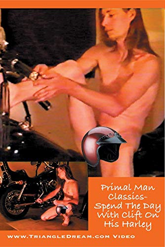 Primal Man Classics- Spend The Day With Clift On His Harley