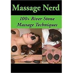 100+ River Stone Massage Techniques