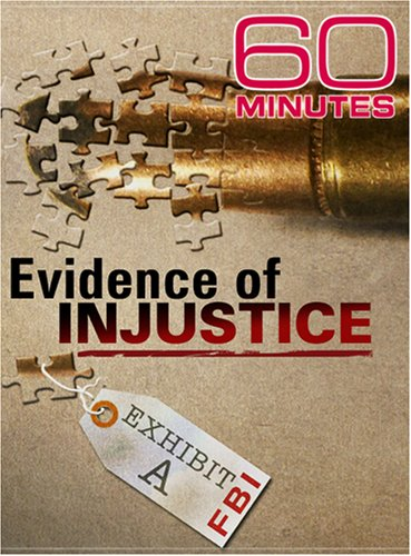 60 Minutes - Evidence of Injustice (November 18, 2007)