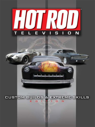 Hot Rod Television: Too Fast Edition