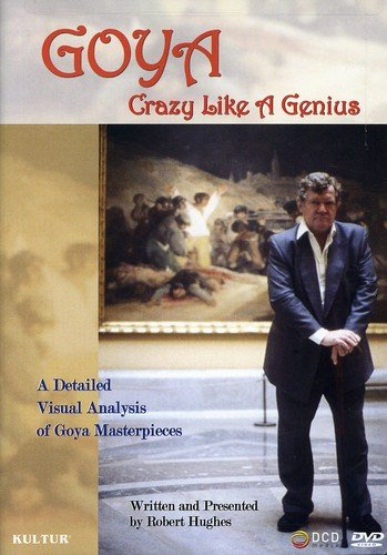 Goya: Crazy Like a Genius