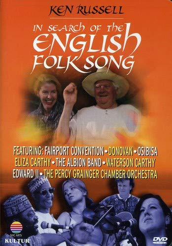 In Search of the English Folk Song / Ken Russell, Fairport Convention, Osibisa, Percy Grainger Chamber Orchestra