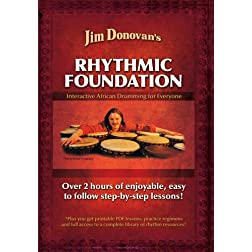 Jim Donovan's Rhythmic Foundation : Interactive African Drumming for Everyone