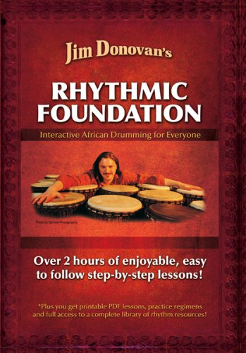 Jim Donovan's Rhythmic Foundation : Interactive African Drumming for Everyone