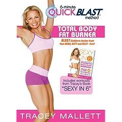 Tracey Mallett's 6 Minute Quick Blast Method-Total Body Fat Burner