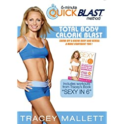 Tracey Mallett's 6 Minute Quick Blast Method-Total Body Calorie Burn