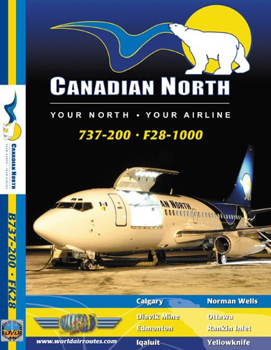 Canadian North Boeing 737-200 & Fokker 28