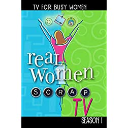 Real Women Scrap TV: Season 1