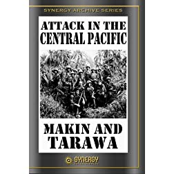 Attack in the Central Pacific- Makin' and