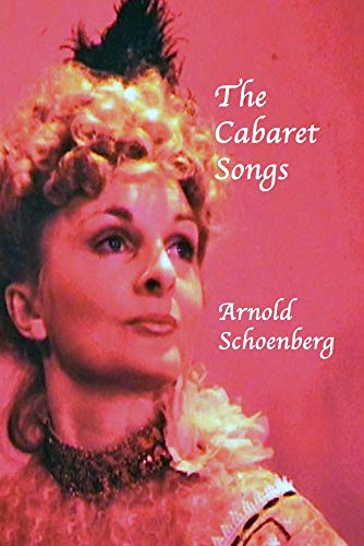 THE CABARET SONGS- ARNOLD SCHOENBERG DVD