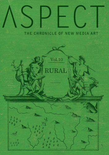 Aspect: Chronicle of New Media Vol. 10 - Rural