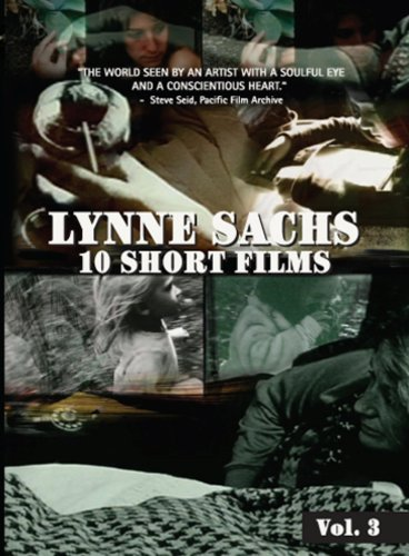 Lynne Sachs: 10 Short Films