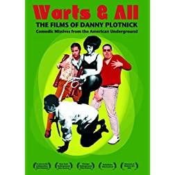Warts & All: The Films of Danny Plotnick