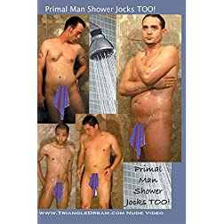 Primal Man Shower Jocks TOO