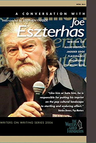 Joe Eszterhas - Writers on Writing