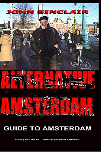 JOHN SINCLAIR Guide To Amsterdam