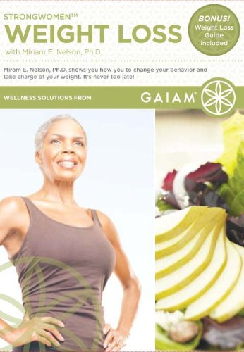 Miriam E. Nelson Ph. D: Strong Women - Weight Loss
