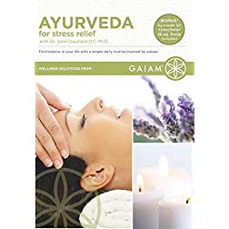 Dr. John Douillard - Ayurveda for Stress Relief