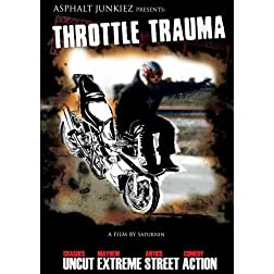 Throttle Trauma 1