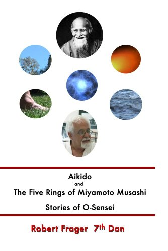 Aikido and The Five Rings  and  Stories of O-Sensei