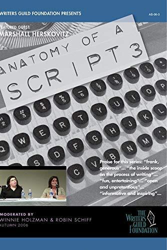 Anatomy of a Script 3 - Marshall Herskovitz
