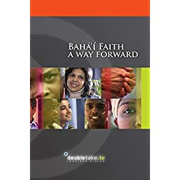 Bahai Faith - A Way Forward