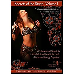 Secrets of the Stage - A Performance Course for Belly Dancers by Michelle Joyce (Vol 1)