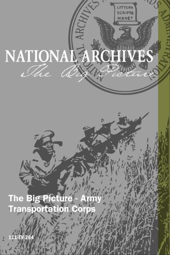 The Big Picture - Army Transportation Corps