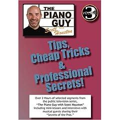 Vol. 3 - The Piano Guy: Tips, Cheap Tricks & Professional Secrets