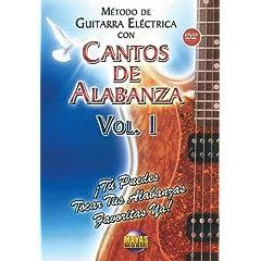 Metodo Con Cantos Alabanza: Guitarra Electrica 1