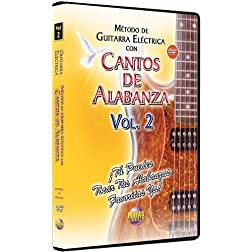 Metodo Con Cantos Alabanza: Guitarra Electrica 2