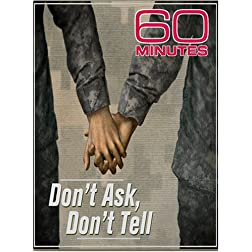 60 Minutes - Don't Ask, Don't Tell (December 16, 2007)