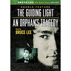 Bruce Lee: The Early Years 1953/1955 - The Guiding Light/An Orphan's Tragedy