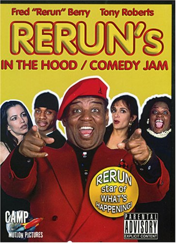 Rerun in the Hood/Rerun Comedy Jam
