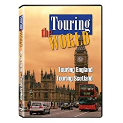 Touring the World: Touring England/Touring Scotland