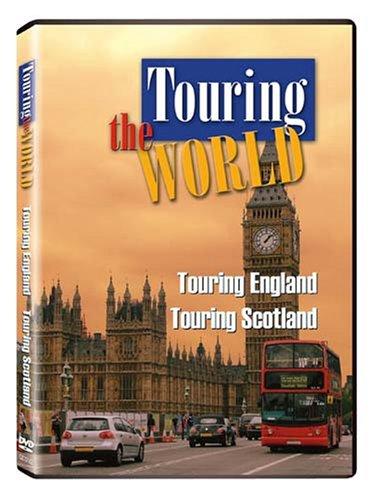 Touring the World: Touring England/Touring Scotland