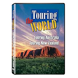 Touring the World: Touring Australia/Touring New Zealand