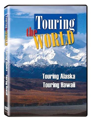 Touring the World: Touring Hawaii/Touring Alaska