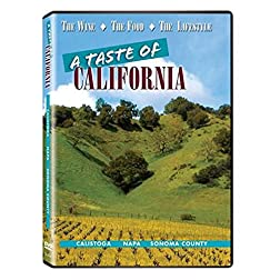 A Taste of California: Napa and Sonoma