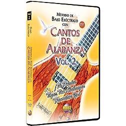 Metodo Con Cantos De Alabanza: Bajo Electrico 2