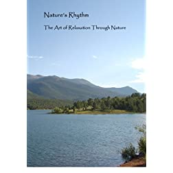 Nature's Rhythm: The Art of Relaxation through Nature